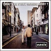 Click image for larger version  Name:Oasis_-_(What's_The_Story)_Morning_Glory_album_cover.jpg Views:69 Size:31.8 KB ID:124550