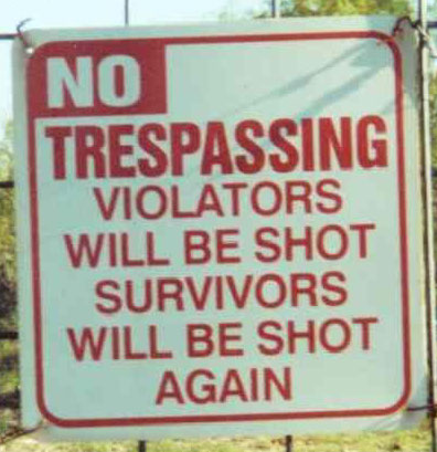 Click image for larger version  Name:no-trespassing.jpg Views:155 Size:41.8 KB ID:7946