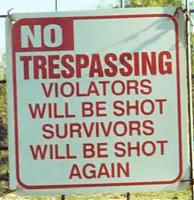 Click image for larger version  Name:no-trespassing.jpg Views:174 Size:41.8 KB ID:7946
