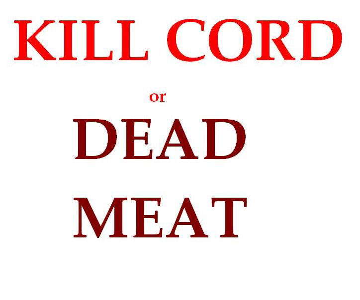 Click image for larger version  Name:killcord dead.jpg Views:97 Size:138.0 KB ID:80197